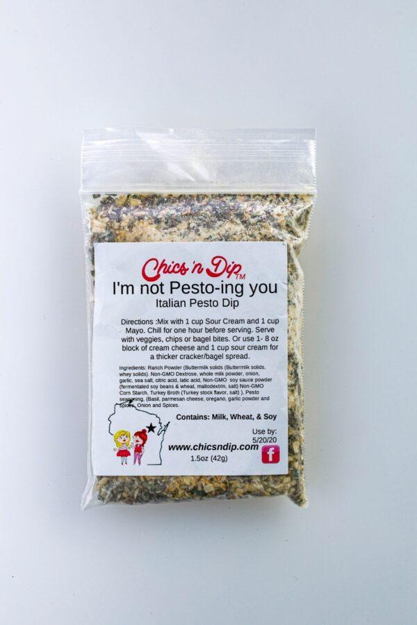 I'm not Pesto-ing you- Chics 'n Dip -0